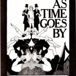 As Time Goes By by Noel Greig and Drew Griffiths. Gay Sweatshop.,