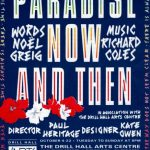 Paradise Now and Then by Noel Greig and Richard Coles. Gay Sweatshop.