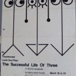 The Successful Life of Three by Maria Irene Fones. Theatrescrope Lunchtim Theatre.
