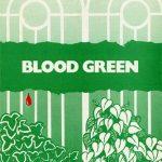 Blood Green by Angela Stewart Park and Noel Greig. Gay Sweatshop, 1980.