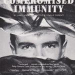 Compromised Immunity by Andy Kirby. Gay Sweathop, 1986. Actor - Richard Sandells. Poster design: Angela Stewart Park.