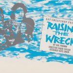 Raising the Wreck by Sue Frumin. Gay Sweatshop, 1986. Poster design: Angela Stewart Park.