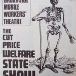 The Cut Price Welfare State Show. Broadside Mobile Workers' Theatre, 1980.